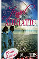Jewel of the Adriatic Kindle Edition
