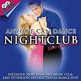 Anyone Can Dance: Nightclub Slow Dancing [CD + DVD]