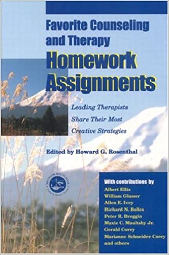 favorite counseling and therapy homework assignments second edition rosenthal howard g