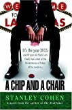 A Chip and a Chair, Stanley Cohen, 1420851810