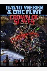 Crown of Slaves (Crown of Slaves, - Honor Harrington universe Book 1)