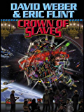 Crown of Slaves (Crown of Slaves, - Honor Harrington universe Book 1) (English Edition)