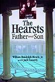 The Hearsts, William Randolph Hearst and John J. Casserly, 1570984026