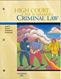 High Court Case Summaries on Criminal Law, Keyed to Lafave, 4th Edition, West Group, 0314172300