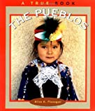 img - for The Pueblos (True Books: American Indians) book / textbook / text book