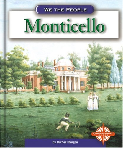 Download Monticello (We the People: Revolution and the New Nation) pdf epub