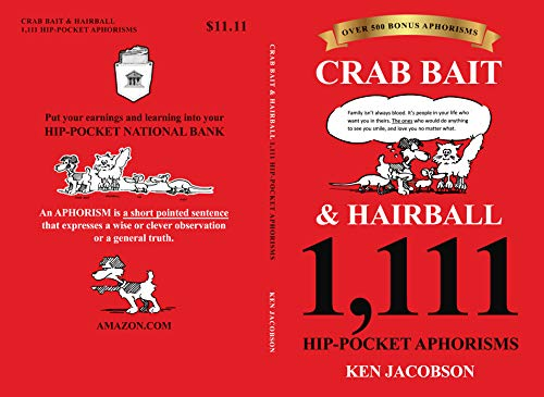 CRAB BAIT & HAIRBALL 1,111 HIP-POCKET APHORISMS