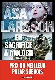 En sacrifice à Moloch, Larsson, Asa