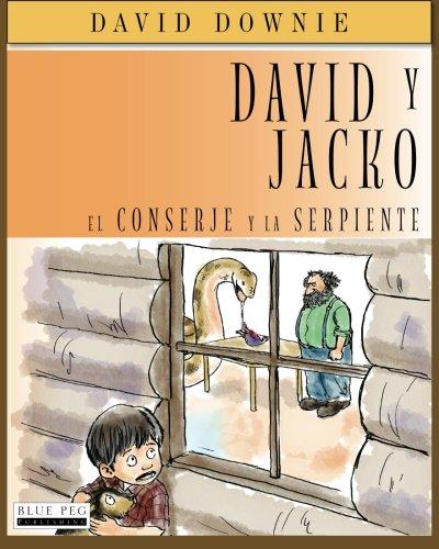 Download David y Jacko: El Conserje Y La Serpiente (Spanish Edition) ebook