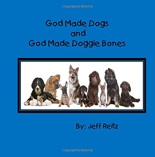 Download God Made Dogs and God Made Doggie Bones PDF