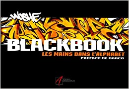 Black Book : Les mains dans l'alphabet