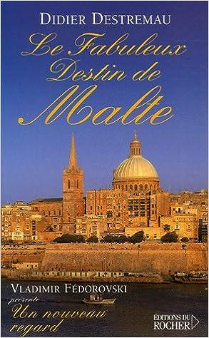En ligne Le fabuleux destin de Malte pdf epub