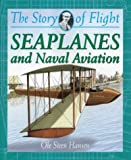 Seaplanes and Naval Aviation, Ole Steen Hansen, 0778712257