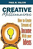 Creative Millionaires, Paul R. Valcin, 1490449191