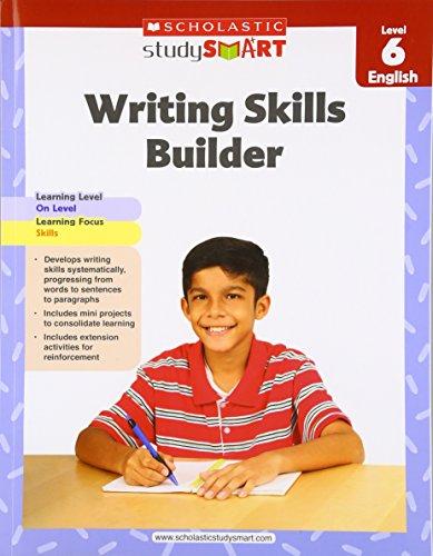 Skills Builder Level (Scholastic Study Smart Writing Skills Builder Level 6)