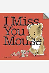 I Miss You Mouse Hardcover