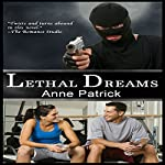 Lethal Dreams | Anne Patrick