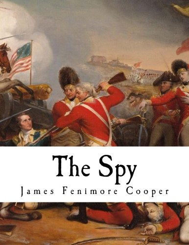 The Spy: A Tale of the Neutral Ground (James Fenimore Cooper)