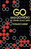 img - for Go and Go-Moku: The Oriental Board Games book / textbook / text book