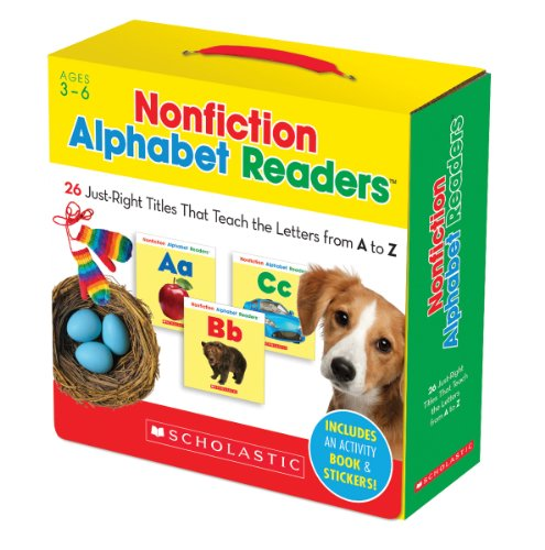 Nonfiction Alphabet Readers Parent Pack: 26 Just-Right Titles That Teach The Letters from A to Z