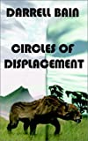 Circles of Displacement, Darrell Bain, 0759905754