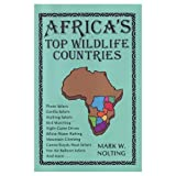 Top Wildlife Countries, Mark W. Nolting, 0939895021