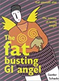 The Fat Busting GI Angel, Gunter Schaule, 0958195404
