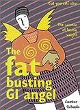 The Fat Busting GI Angel, Gunter Schaule, 0958195404