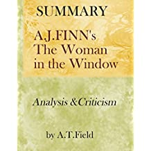 (SUMMARY) A.J. FINN'S THE WOMAN IN THE WINDOW: Analysis and Criticism