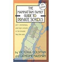 Manhattan Family Guide to Private Schools (4th ed)