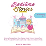 Bedtime Stories for Kids: Aesop's Fables & Fairy Tale: Animal Short Stories, Classic Fairy Tales, Princess