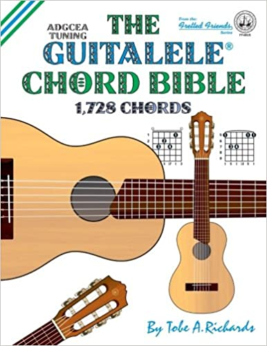 Amazon The Guitalele Chord Bible Adgcea Standard Tuning 1728