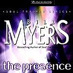 The Presence: Soul Tracker, Book 2 | Bill Myers