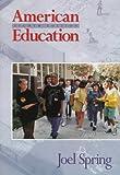 American Education, Spring, Joel H., 0070605742