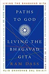 Paths to God: Living the Bhagavad Gita Kindle Edition