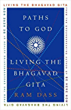 Paths to God: Living the Bhagavad Gita