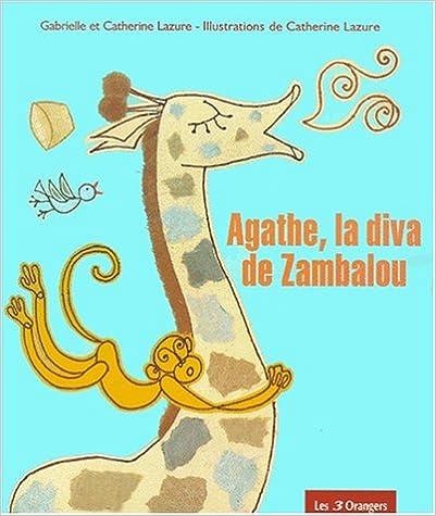 Lire en ligne Agathe, la Diva de Zambalou pdf, epub