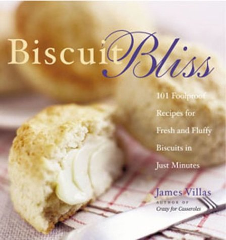Biscuit Bliss: 101 Foolproof Recipes for - Mesa Biscuit Shopping Results