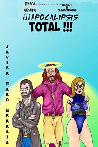 ¡¡¡APOCALIPSIS TOTAL!!!  [HARO HERRAIZ, JAVIER] (Tapa Blanda)