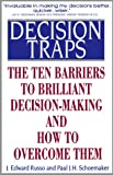 Decision Traps, J. Edward Russo and Paul J. H. Schoemaker, 0671726099