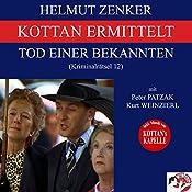 Tod einer Bekannten (Kottan ermittelt - Kriminalrätsel 12) | Helmut Zenker