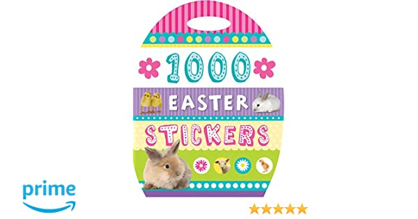 1000 Easter Stickers: Charlotte Stratford: 9781782350804: Amazon ...