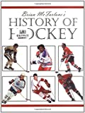 Brian McFarlane's History of Hockey, Brian McFarlane, 1571671455