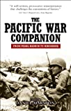 Front cover for the book The Pacific war companion : from Pearl Harbor to Hiroshima by Daniel Marston