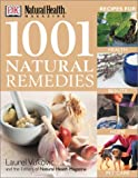 1001 Natural Remedies, Laurel Vukovic, 078949356X