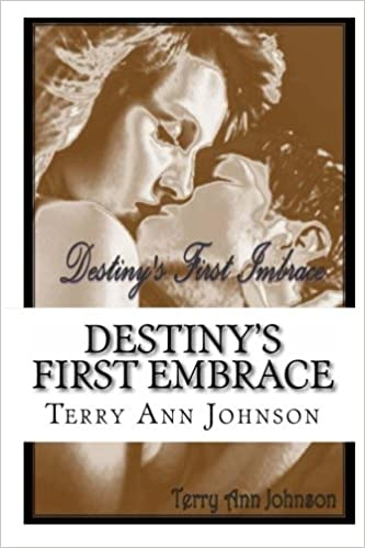 Destinys First Embrace