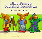 Little Bunny's Preschool Countdown, Maribeth Boelts, 080754583X