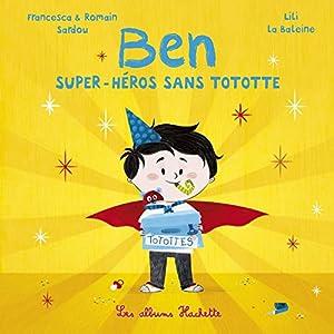 "Afficher ""Ben, super-héros sans tototte"""