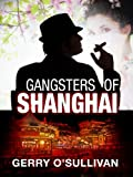 Gangsters of Shanghai