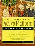 Microsoft Active Platform Sourcebook, Donald Brewer, 0471190683